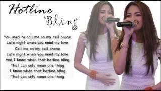 Drake - Hotline Bling LYRICS (Julie Anne San Jose Cover)