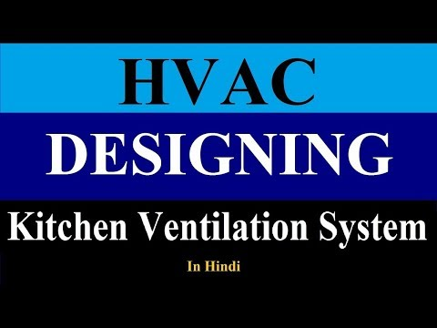 Kitchen Ventilation System | Kitchen Exhaust System Design In Hindi