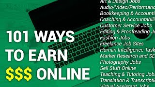 101 Ways To Earn Money Online – No skills required for many of these!