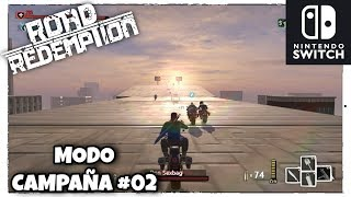 ROAD REDEMPTION (Nintendo Switch) - MODO CAMPAÑA 02