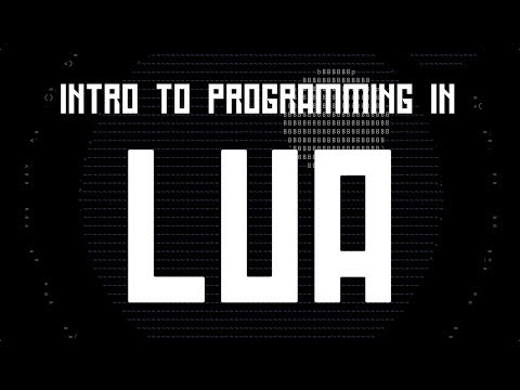 Intro to Programming in Lua [Part 1]