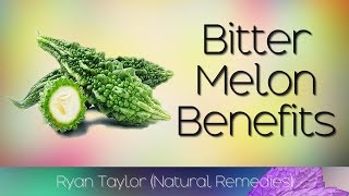 Bitter Melon: Benefits and Uses (Ampalaya)