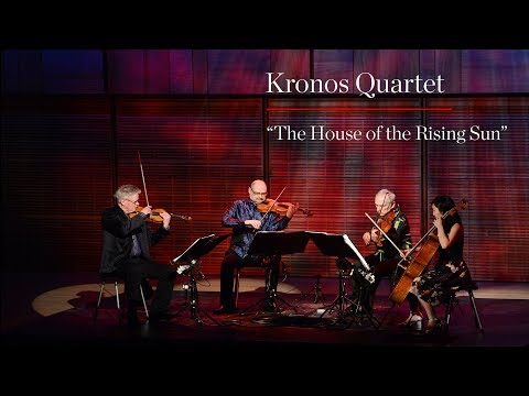 "Kronos Quartet Performs ""House Of The Rising Sun"" (Excerpt)"