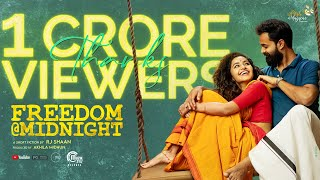 Freedom @ Midnight | Malayalam Short Film | RJ Shaan | Anupama Parameswaran | Hakkim Shajahan