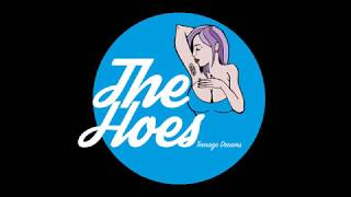 The Hoes - Teenage Dreams (Full Ep)