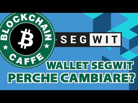 Usare Wallet SegWit ? | Blockchain Caffe