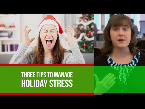 Stress Management Throughout the Holidays How you can Manage Holiday Stress
