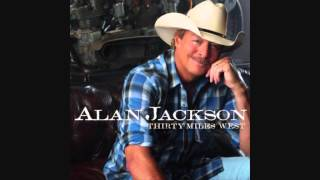 So You Don 39 t Have To Love Me Anymore Alan Jackson Lyrics in description