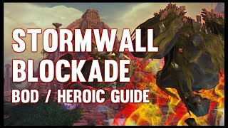 Stormwall Blockade Normal + Heroic Guide - FATBOSS