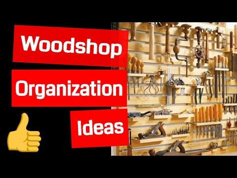 Wood Shop Organization Ideas