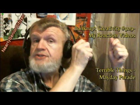 Mayday Parade - TERRIBLE THINGS  : Bankrupt Creativity #929- My Reaction Videos