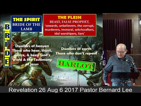Revelation 26 Aug 6 2017 Pastor Bernard Lee