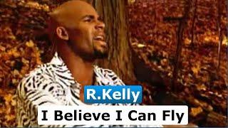 R.Kelly - I Believe I Can Fly (Tradução)
