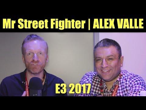 Mr Street Fighter | ALEX VALLE, E3 INTERVIEW (timestamps below)