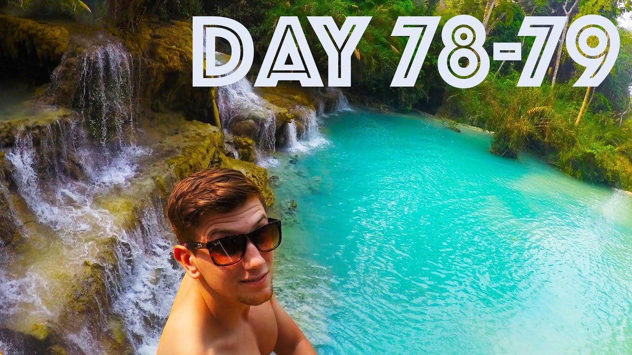 Kuang Si Waterfall Pt II  | Day 78-79