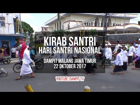 KIRAB HARI SANTRI NASIONAL 22 Oktober 2017, Dampit Malang Jawa Timur