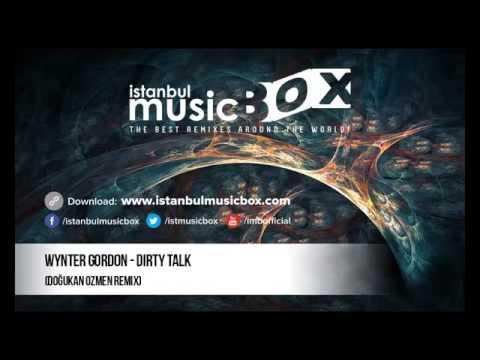 Big Party ! # ISTANBUL Music Box # Wynter Gordon-Dirty Talk