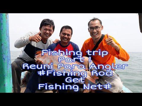 Fishing Trip Reuni Angler//Fishing Part 1 - Fishing Rod Get Fishing Nets