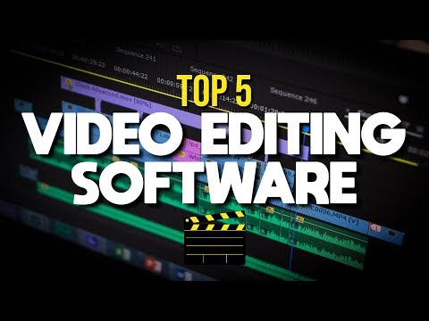 Top 5 Best Video Editing Software (2018)