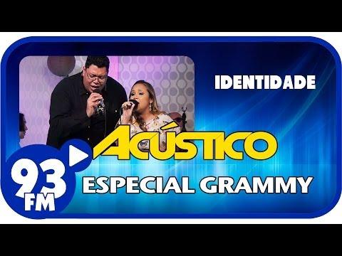 Anderson Freire e Bruna Karla - IDENTIDADE - Acústico 93 Eial Grammy ...