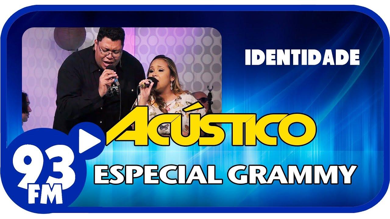 Anderson Freire e Bruna Karla - IDENTIDADE - Acústico 93 Especial Grammy - AO VIVO - Novembro 2013