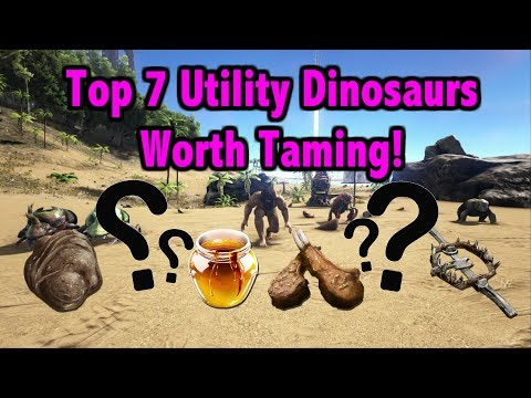 Ark Survival Evolved - Top 7 Utility Dinos To Tame!!
