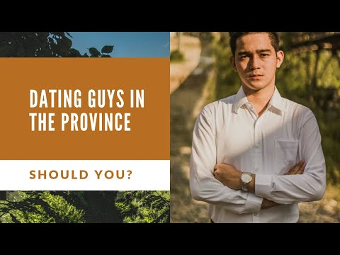 Gay Dating In The Philippines For Foreigners - Should You Date A Guy In The Province Or In The City