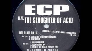 ECP Feat. The Slaughter Of Acid (aka Alec Empire) - Silver Pills