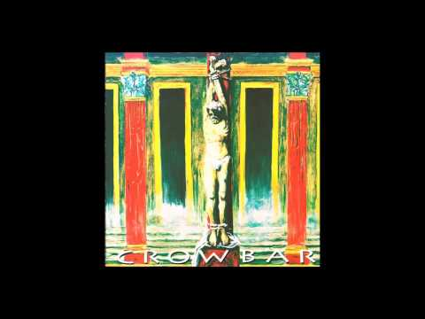 C R O W B A R // Self Titled (Full Album) 1993