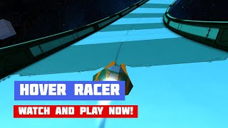 Hover Racer · Game · Gameplay