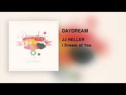 JJ Heller - Daydream (Official Audio Video)