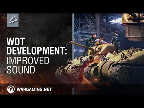 WoT Development: Improved Sound
