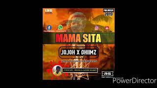 MAMA SITA - Jojoh x Dhiimz [2019 PNG Musik]