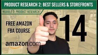 Product Research Method 2 & 3: Best Sellers & Storefronts ( Free Amazon Course Video 14)