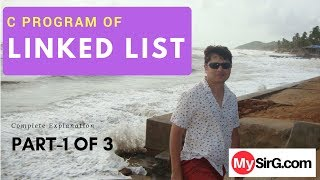 Program of Linked List Explained Part 1 Hindi