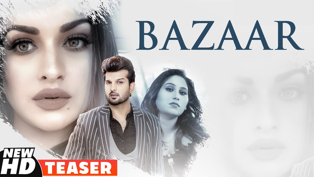 Teaser   Bazaar   Afsana Khan Ft Himanshi Khurana   Yuvraj Hans   Latest Punjabi Teasers 2020