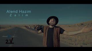 Alend Hazim - Zalim