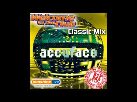 "Accuface - ""Classic Mix"" @ ""Welcome to the Club"" (Radio Sunshine Live)"