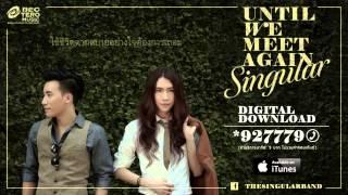 Singular - UNTIL WE MEET AGAIN [Official Lyrics Video]