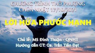 HTTL PHAN THIẾT - Chương Trình Thờ Phượng Chúa - 17/10/2021