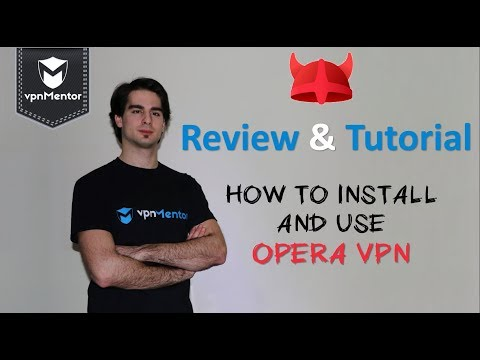🥇 Opera VPN Review & Tutorial 2019 ⭐⭐⭐