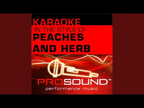 Reunited (Karaoke Instrumental Track) (In the style of Peaches and Herb)