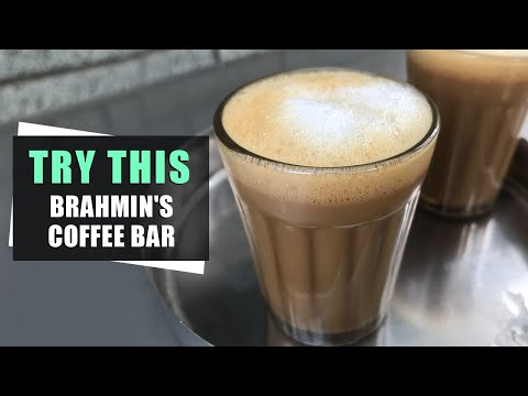 Brahmin Coffee Bar in Bangalore | Bangalore Best Coffee