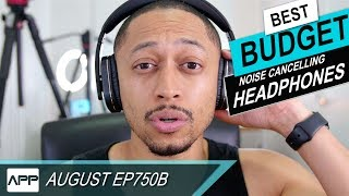 Video Worlds Best $100 Noise Cancelling Headphones - August EP750B download MP3, 3GP, MP4, WEBM, AVI, FLV Juli 2018