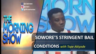 FreeSowore Sowore39s stringent bail conditions and Rule of law - Tope Akinyode