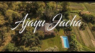 Ajayu Jacha-Morir Bailando-cumbia Andina (Vídeo Oficial)