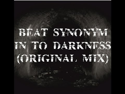 Beat Synonym - In To Darkness (Original Mix) / Switch Off Records 2017