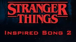 "Video Original Stranger Things Inspired Song #2 - Inspired by ""Presumptuous"" download MP3, 3GP, MP4, WEBM, AVI, FLV Juli 2018"