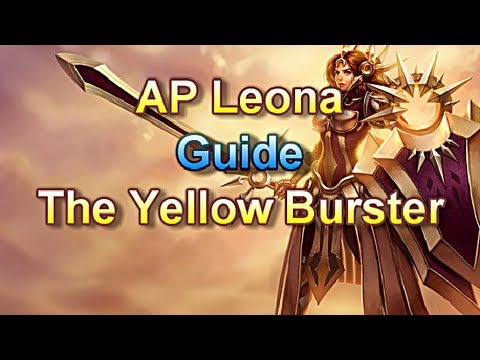 AP Leona Guide - The Yellow Burster - League of Legends