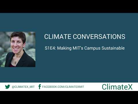 Climate Conversations S1E4: Making MIT's Campus Sustainable